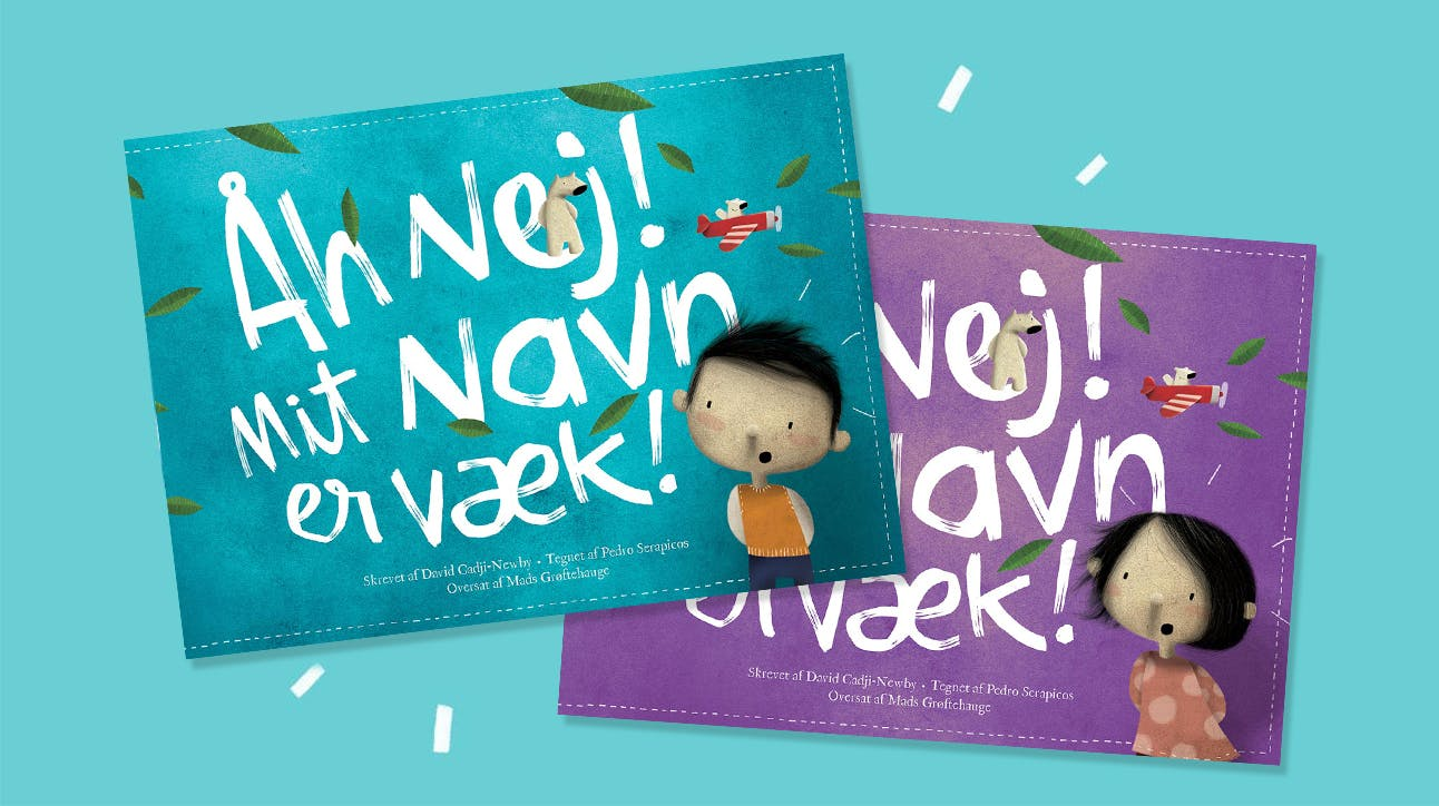"""A picture of both books, """"Åh nej! Mit navn er væk!"""" - one for a boy and one for a girl"""